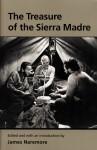 The Treasure of the Sierra Madre - James Naremore, John Huston