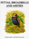 Pittas, Broadbills And Asities - Frank Lambert