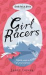Girl Racers - Janet Gover