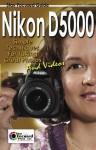 Nikon D5000 Stay Focused Guide (Stay Focused Guides) - Arnie Lee, Scott Slaughter, Dan Johnson