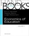 Handbook of the Economics of Education, Volume 3 (Handbooks in Economics) - Eric A Hanushek, Stephen J. Machin, Ludger Woessmann