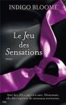 JEU DES SENSATIONS (LE) - Indigo Bloome