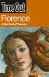Time Out Florence and the Best of Tuscany (Time Out Guides) - Editors of Time Out