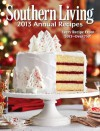 Southern Living Annual Recipes 2013: Every Single Recipe from 2013 -- over 750! - Editors of Southern Living Magazine