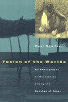 Fusion of the Worlds: An Ethnography of Possession among the Songhay of Niger - Paul Stoller