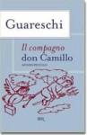 Il compagno Don Camillo - Giovannino Guareschi