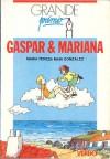 Gaspar & Mariana - Maria Teresa Maia Gonzalez