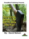 25 Tips for Surviving when the Sh*t Hits The Fan - David Nelson