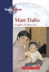 Matt Dalio: China Care Founder - Michael V. Uschan