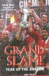 Grand Slam!: Year of the Dragon - Paul Rees, Gerald Davies CBE