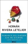 Romance del duende que me escribe las novelas - Hernán Rivera Letelier