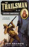 The Trailsman #398: Arizona Ambushers - Jon Sharpe