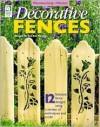 Decorative Fences - Rue Ann Flanders