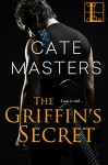 The Griffin's Secret - Cate Masters