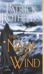 The Name of the Wind (Kingkiller Chronicle) by Rothfuss, Patrick (2008) Mass Market Paperback - Patrick Rothfuss