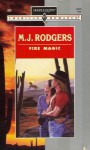 Fire Magic - M.J. Rodgers, M. J. Rogers