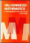 HBJ Advanced Math: A Preparation for Calculus; Revised: Revised - Harcourt Brace Jovanovich, Arthur F. Coxford
