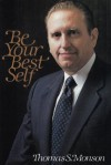 Be Your Best Self - Thomas S. Monson