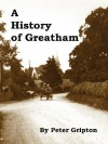 A History of Greatham - Peter Gripton