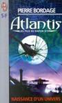 Atlantis, Les fils du rayon d'or - Pierre Bordage
