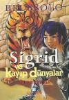 Duvar Yiyiciler (Sigrid ve Kayıp Dünyalar, #4) - Serge Brussolo, Nükhet İzet