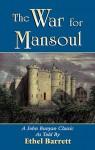The War for Mansoul - Ethel Barrett