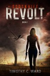 Godsknife: Revolt - Timothy C. Ward, Lane Diamond