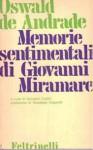 Memorie Sentimentali di Giovanni Miramare - Oswald de Andrade, Giovanni Cutolo, Giuseppe Ungaretti