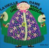 There Was an Old Lady Who Swallowed a Fly (Books With Holes Ser.-French Version) - Jacques Lazure, Pam Adams