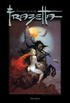 The Fantastic Worlds Of Frazetta Volume 2 - Jay Fotos, Mark Kidwell, Joshua Ortega, Chris Ryall, Tim Vigil, Josh Medors, Nat Jones, John Cboins