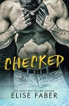 Checked (Gold Hockey Book 7) - Elise Faber
