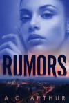 Rumors - A.C. Arthur