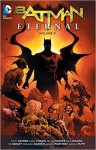 Batman Eternal Vol. 3 - Tim Seeley, Ray Fawkes, Scott Snyder, Kyle Higgins, James Tynion