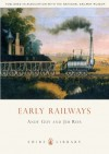 Early Railways: 1569-1830 - Andy Guy, Jim Rees