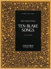 Ten Blake Songs - Ralph Vaughan Williams