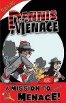 A Mission To Menace! (Dennis The Menace) - Rachel Elliot