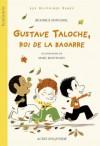 Gustave Taloche, Roi De La Bagarre - Beatrice Fontane, Marc Boutavant