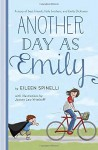 Another Day as Emily - Eileen Spinelli, Joanne Lew-Vriethoff