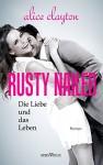 Rusty Nailed: Die Liebe und das Leben (The Cocktail Series 2) (German Edition) - Alice Clayton, Julia Weisenberger