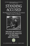 Standing Accused ' the Organisation and Practices of Criminal Defence Lawyers in Britian' (Omclj) - Michael McConville, Lee Bridges, Jacqueline Hodgson