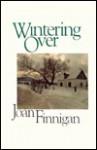 Wintering Over - Joan Finnigan