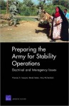 Preparing the Army for Stability Operations: Doctrinal and Interagency Issues - Thomas S. Szayna, Derek Eaton