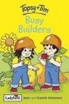 Busy Builders - Jean Adamson, Gareth Adamson