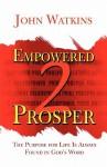 Empowered 2 Prosper - John Watkins