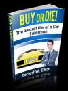 Buy or Die! - Robert Elliott
