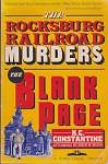 The Rocksburg Railroad Murders ; The Blank Page - K.C. Constantine