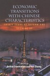 Economic Transitions with Chinese Characteristics V1: Thirty Years of Reform and Opening Up - Arthur Sweetman, Jun Zhang