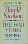 The War Years, 1939-1945 - Nigel Nicolson, Harold Nicolson