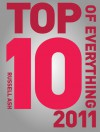 Top 10 of Everything 2011 - Russell Ash