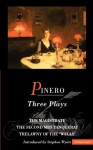 Pinero Three Plays - Arthur Wing Pinero